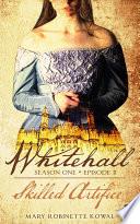 Skilled Artifice  Whitehall Season 1 Episode 2