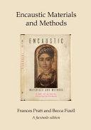 Encaustic Materials and Methods