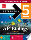 5 Steps to a 5 AP Biology  2014 2015 Edition