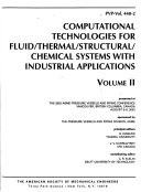 Computational Technologies for Fluid thermal structural chemical Systems with Industrial Applications Book
