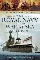 The Royal Navy and the War at Sea, 1914–1919
