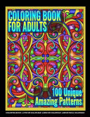 Coloring Books for Adults - 100 Unique Amazing Patterns