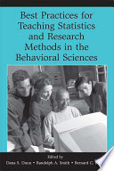 Best Practices in Teaching Statistics and Research Methods in the Behavioral Sciences