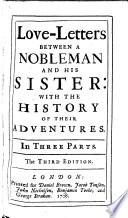 Love Letters Between A Nobleman And His Sister With The History Of Their Adventures The Third Edition By Aphra Behn