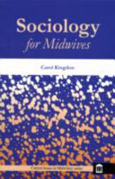 Cover of Sociology for Midwives