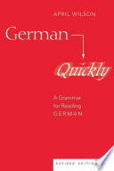 German Quickly  : A Grammar for Reading German