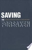 Saving the Forsaken