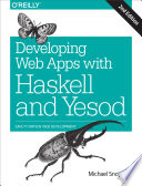 Developing Web Apps with Haskell and Yesod