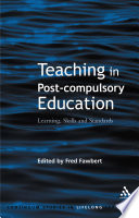 Teaching in Post-Compulsory Education  : Learning, Skills and Standards