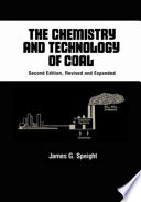 The Chemistry And Technology Of Coal Second Edition  Book PDF
