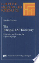 The Bilingual LSP Dictionary: Principles and Practice for Legal