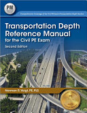 Transportation Depth Reference Manual for the Civil PE Exam