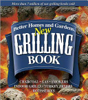 Better Homes And Gardens New Grilling Book
