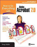 How To Do Everything With Adobe Acrobat 7 0