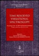 Time Resolved Vibrational Spectroscopy