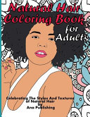 Natural Hair Coloring Book for Adults