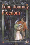 The Long Journey To Freedom