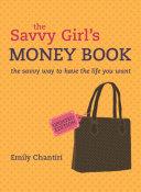 The Savvy Girl's Money Book [Pdf/ePub] eBook