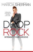Drop the Rock Book