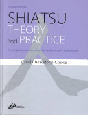 Shiatsu Theory and Practice