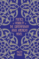 Poetics Of Visibility In The Contemporary Arab American Novel Book