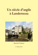 Un siècle d'argile à Landerneau