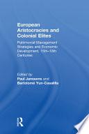 European Aristocracies and Colonial Elites