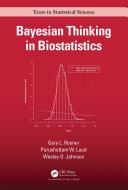 Bayesian Thinking in Biostatistics