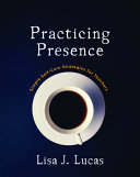 Practicing Presence