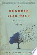 The Hundred Year Walk Pdf [Pdf/ePub] eBook