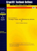 Outlines and Highlights for Privilege  Power  and Difference by Johnson  Isbn Book