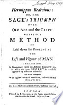 Hermippus Redivivus Or The Sage S Triumph Over Old Age And The Grave Etc Johann H Cohausen Named As The Author In The Preface Translated By John Campbell