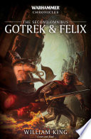 Gotrek & Felix: