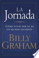 La Jornada  : Living by Faith in an Uncertain World