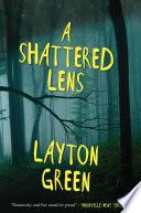 A Shattered Lens Book