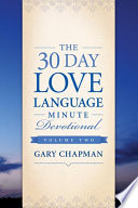 The 30 Day Love Language Minute Devotional Volume 2