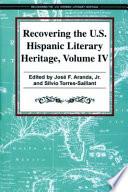 Recovering the U. S. Hispanic Literary Heritage