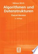 Algorithmen und Datenstrukturen  : Pascal-Version