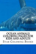 Ocean Animals Coloring Pages for Kids and Adults