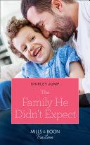The Family He Didn t Expect  Mills   Boon True Love   The Stone Gap Inn  Book 1