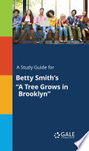 A Study Guide for Betty Smith s  A Tree Grows in Brooklyn