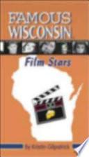 Famous Wisconsin Film Stars
