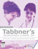 Tabbner's Nursing Care - E-Book