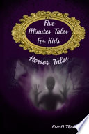 Five Minutes Tales For Kids