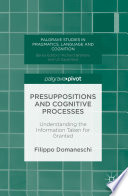 Presuppositions and Cognitive Processes
