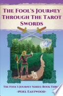 The Fool s Journey through the Tarot Swords