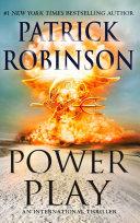 Power play : an international thriller