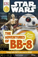 DK Reads Star Wars: The Adventures of BB-8