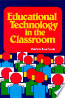 Educational Technology in the Classroom