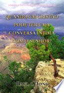 SERMÕES NO EVANGELHO DE MATEUS (I)-QUANDO UM CRISTÃO PODE TER UMA CONVERSA ÍNTIMA COM O SENHOR?